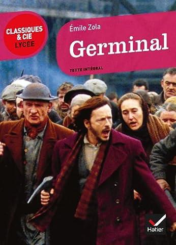 Emile Zola Germinal - Germinal - Classiques & Cie