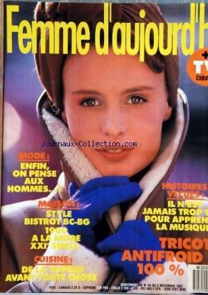 FEMME D'AUJOURD'HUI [No 44] du 02/11/1987 - BEAUTE - MODE - MAISON / STYLE BISTROT 1900 - CUISINE A LA VAPEUR - IL N'EST JAMAIS TROP TARD POUR APPRENDRE LA MUSIQUE - TRICOT