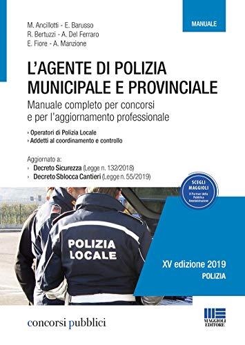 L'agente di polizia municipale e provinciale.