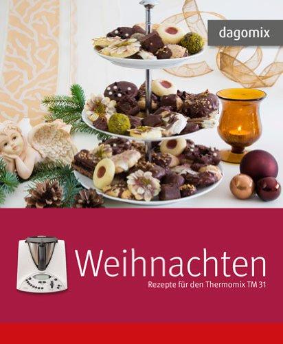 Buchseite und Rezensionen zu 'Weihnachten Rezepte für den Thermomix TM 31' von Gabriele Dargewitz
