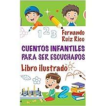 Cuentos infantiles para ser escuchados: Libro ilustrado