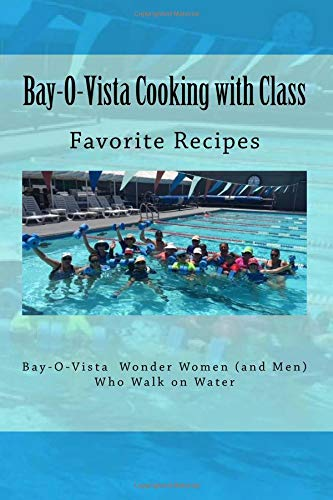 Bay-O-Vista Cooking with Class -