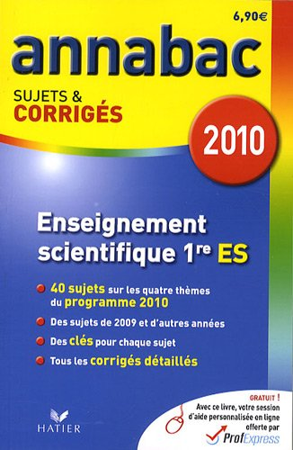 Enseignement scientifique 1re ES : Sujets et corrigés 2010