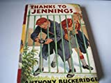 Cover of: Thanks to Jennings | Anthony Buckeridge