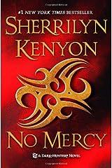No Mercy (Dark-Hunter Novels (Unnumbered Paperback)) Mass Market Paperback