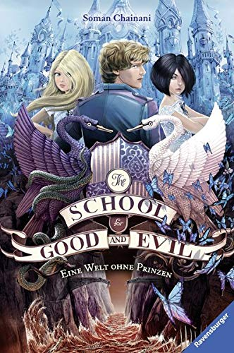 (The School for Good and Evil, Band 2: Eine Welt ohne Prinzen)