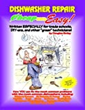 Cheap and Easy! Dishwasher Repair (Cheap and Easy! Appliance Repair Series by Douglas G. Emley (1993-06-02)