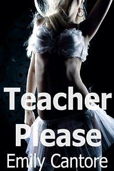 Teacher Please (Lesbian Erotica) (English Edition) par [Cantore, Emily]