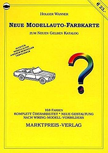 Neue Modellauto-Farbkarte: Farbkarte zum Neuen Gelben Katalog