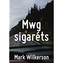 Mwg sigaréts (Welsh Edition)