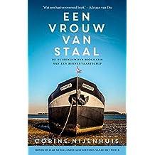 Een vrouw van staal (Dutch Edition)