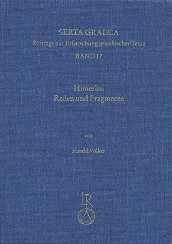 himerios-reden-und-fragmente-einfuhrung-ubersetzung-und-kommentar-serta-graeca-by-harald-volker-2003
