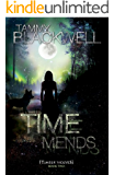 Time Mends (Timber Wolves Trilogy Book 2) (English Edition)