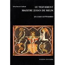 Le testament maistre Jehan de Meun