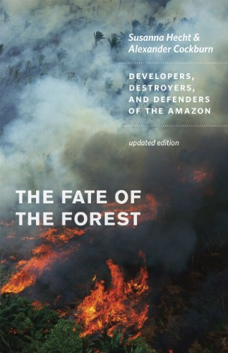 The Fate of the Forest: Developers, Destroyers, and Defenders of the Amazon por Susanna B. Hecht