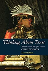 Thinking About Texts: An Introduction to English Studies