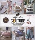 Agenda couture 2017 - Une idée de réalisation chaque semaine. Conseils, astuces, bonnes adresses, événements incontournables...