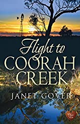 Flight to Coorah Creek (Coorah Creek 1) by Janet Gover (2014-03-07)