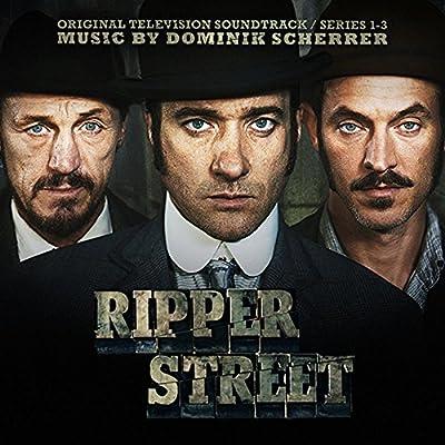 Ripper Street - Original TV Soundtrack Series 1-3