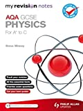 My Revision Notes: AQA GCSE Physics (for A* to C) ePub (SC11)