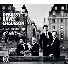 Debussy : Quatuor à cordes en sol mineur, Op.10 - Ravel : Quatuor à cordes en fa majeur, M.35 - Chausson : Chanson perpétuelle, Op.37
