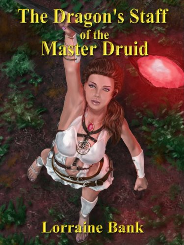The Dragon's Staff of the Master Druid (English Edition)