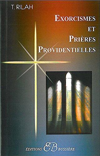 Exorcismes et prières providentielles por Théodoxia Rilah