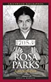 rosa parks a biography greenwood biographies by joyce a hanson 2011 07 06