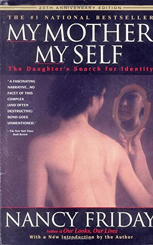 My Mother/My Self: The Daughter's Search for Identity