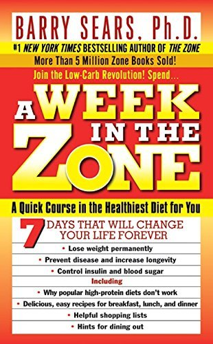 A Week in the Zone by Ph.D. Barry Sears (2000-03-01)