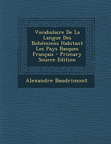 Vocabulaire de La Langue Des Bohemiens H...