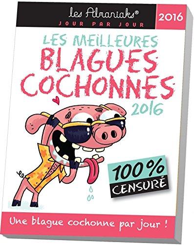 Almaniak Les meilleures blagues cochonnes 2016 par Collectif