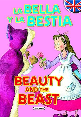 La Bella y la Bestia - Beauty and the Beast (Cuentos Bilingües)