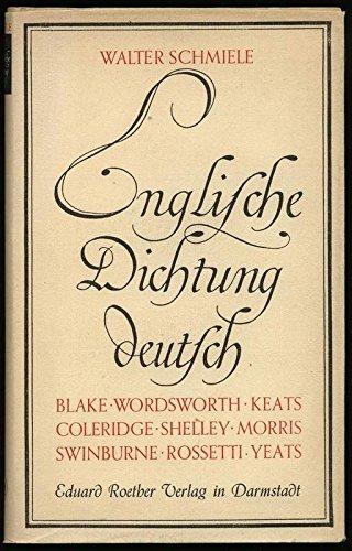 englische-dichtung-deutsch-blake-wordsworth-colderidge-shelley-keats-rosetti-morris-swinburne-yeats-
