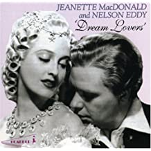 Jeanette MacDonald & Nelson Eddy: Dream Lovers
