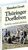 Thüringer Dorfleben: Gedichte und Geschichten aus Thüringen