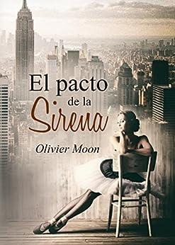 El pacto de la Sirena (Spanish Edition) by [Moon, Olivier]