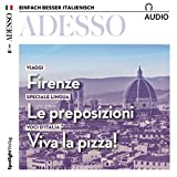 ADESSO Audio - Firenze. 3/2018: Italienisch lernen Audio - Florenz