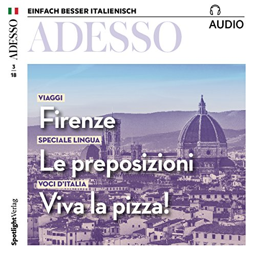 Firenze Italienische (ADESSO Audio - Firenze. 3/2018: Italienisch lernen Audio - Florenz)