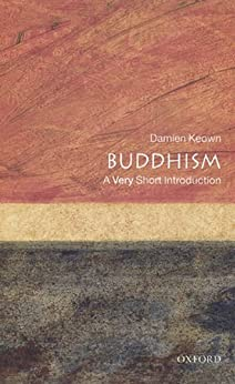 Buddhism: A Very Short Introduction (Very Short Introductions) by [Keown, Damien]
