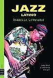 Jazz Latino, Ma Non Troppomusica