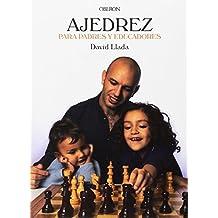 Ajedrez Para Padres Y Educadores (Libros Singulares)