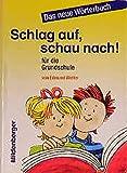 Schlag auf, schau nach!. Wörterbücher und Hefte für die Grundschule: Wörterbuch - Ausgabe für alle Bundesländer ausser Bayern