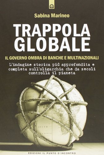 Zoom IMG-2 trappola globale il governo ombra