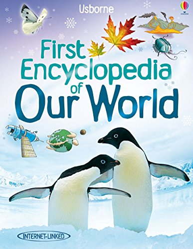 Our World (Usborne First Encyclopedias) (Usborne First Encyclopaedias)