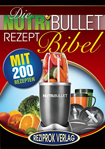Die besten nutribullet rezepte
