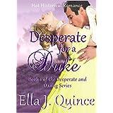 Desperate for a Duke: Hot Historical Romance (Desperate and Daring Book 1) (English Edition)
