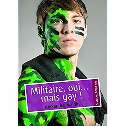 Militaire, oui… mais gay ! (pulp gay)