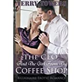 The CEO And The Girl From The Coffee Shop: Billionaire Erotic Romance by Terry Towers (2012-11-29)