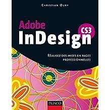 InDesign CS3 - Réalisez des mises en pages professionnelles - Livre+compléments en ligne